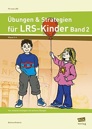 9783834459459: Übungen & Strategien für LRS-Kinder - Band 2: Vier einfache Strategien mit passenden Übungen (2. bis 4. Klasse)