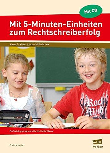 9783834480705: Mit 5-Minuten-Einheiten zum Rechtschreiberfolg, Klasse 5, m. CD-ROM