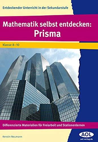 9783834481061: Mathematik selbst entdecken: Prisma: Differenzierte Materialien für Freiarbeit und Stationenlernen (8. bis 10. Klasse)