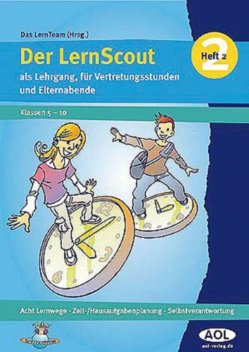9783834485762: Der LernScout 02: Acht Lernwege, Hausaufgaben, Wunsche und Ziele