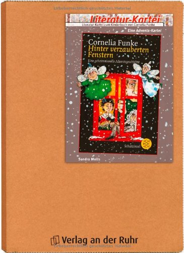 9783834600004: Literatur-Kartei zum Kinderbuch von Cornelia Funke Hinter verzauberten Fenstern