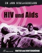 HIV und AIDS -- Fakten und Hintergunde. (3834600725) by Andrew Campbell.