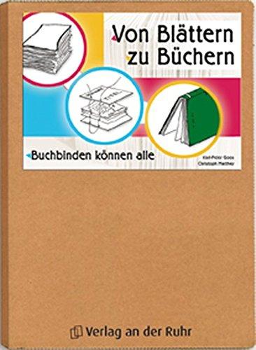 9783834600790: Von Bl�ttern zu B�chern: Buchbinden k�nnen alle