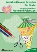 9783834602060: Dekorationsvorlagen Feste und Feiertage: Ausschneiden und Gestalten für Kinder