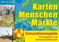 9783834602138: Karten, Menschen, Märkte: Simulationsspiele für Geografie und Gemeinschaftskunde. Klasse 5-7