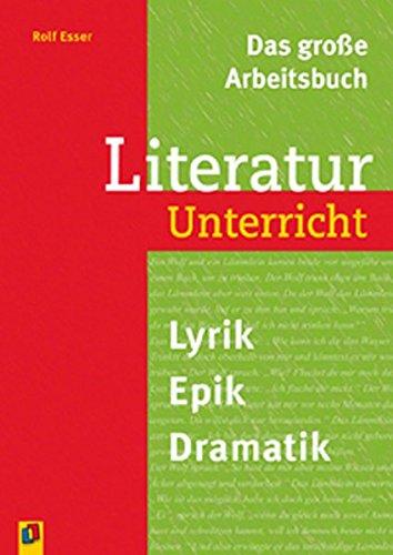 Das große Arbeitsbuch Literaturunterricht: Rolf Esser