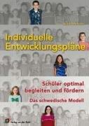 9783834602619: Individuelle Entwicklungspläne: Schüler optimal begleiten und fördern - Das schwedische Modell