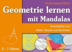 9783834602756: Geometrie Lernen mit Mandalas. Fördermaterial Mathe: Arbeitsblätter zum Malen, Messen und Berechnen. 5.-7. Klasse