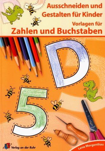 9783834603128: Ausschneiden und Gestalten für Kinder. Vorlagen für Zahlen und Buchstaben