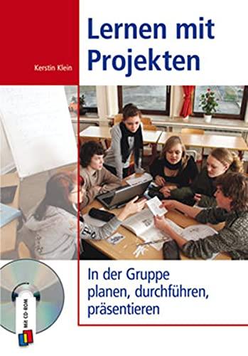 9783834604408: Lernen mit Projekten: In der Gruppe planen, durchführen und präsentieren