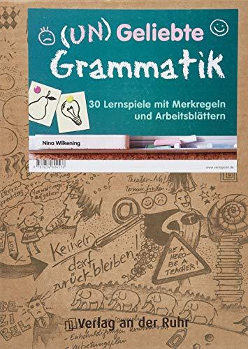 9783834604538: (Un)Geliebte Grammatik: 30 Lernspiele mit Merkregeln und Arbeitsblättern