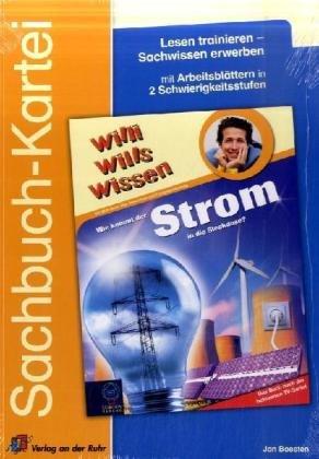 9783834604873: Willi wills wissen: Wie kommt der Strom in die Steckdose?