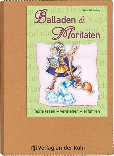 9783834605665: Balladen und Moritaten: Texte lesen - verstehen - erfahren