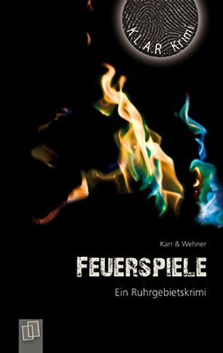 9783834606464: Feuerspiele. Ein Ruhrgebietskrimi