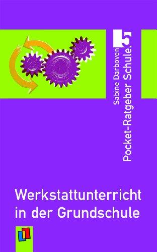9783834607614: Werkstattunterricht in der Grundschule: Pocket-Ratgeber Schule