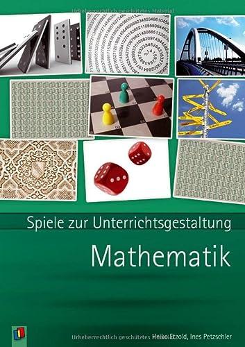 9783834608048: Mathematik: Spiele zur Unterrichtsgestaltung
