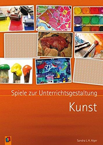9783834608901: Spiele zur Unterrichtsgestaltung: Kunst