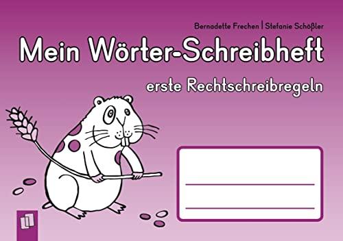9783834622495: Mein Wörter-Schreibheft - erste Rechtschreibregeln