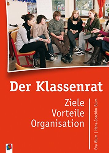 9783834622891: Der Klassenrat: Ziele, Vorteile, Organisation