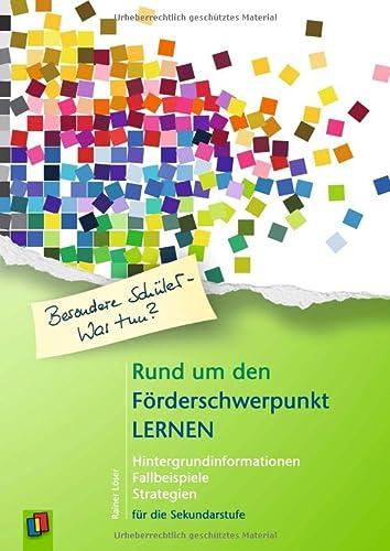 9783834623904: Rund um den Förderschwerpunkt Lernen: Hintergrundinformationen -Fallbeispiele - Strategien für die Sekundarstufe