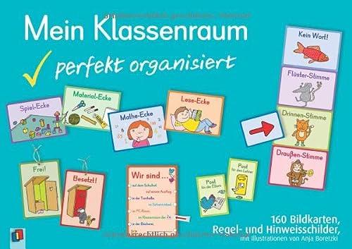 9783834624345: Mein Klassenraum - perfekt organisiert: 160 Bildkarten, Regel- und Hinweisschilder