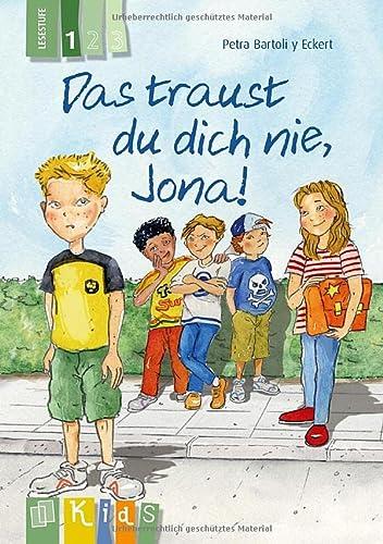 9783834624383: KidS Klassenlektüre: Das traust du dich nie, Jona! Lesestufe 1