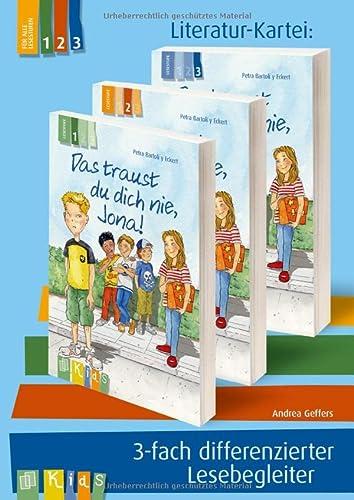 KidS Literatur-Kartei: Das traust du dich nie, Jona! 3-fach differenzierter Lesebegleiter: Andrea ...