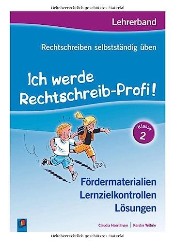 9783834625496: Rechtschreiben selbstständig üben: Ich werde Rechtschreib-Profi! Klasse 2. Lehrerband