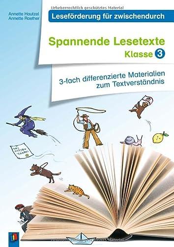 9783834625922: Leseförderung für zwischendurch: Spannende Lesetexte Klasse 3: 3-fach differenzierte Materialien zum Textverständnis