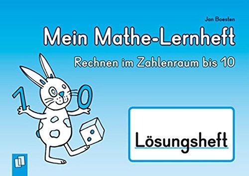 9783834626721: Mein Mathe-Lernheft - Rechnen im Zahlenraum bis 10 - Lösungsheft