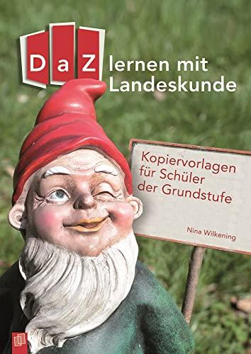 9783834629197: DaZ lernen mit Landeskunde: Kopiervorlagen für Schüler der Grundstufe