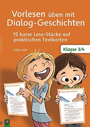 9783834629883: Vorlesen üben mit Dialog-Geschichten Klasse 3/4: 15 kurze Lese-Stücke auf praktischen Textkarten