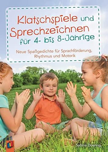 9783834631206: Klatschspiele und Sprechzeichnen für 4- bis 8-Jährige