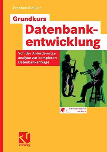 9783834800084: Grundkurs Datenbankentwicklung