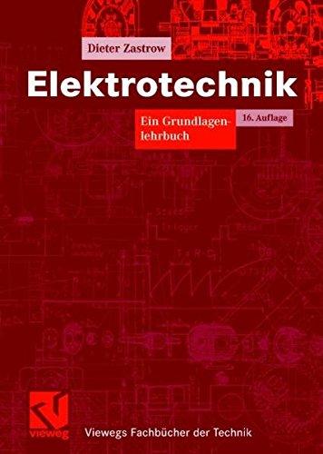 9783834800992: Elektrotechnik: Ein Grundlagenlehrbuch