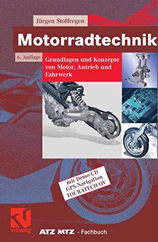 9783834801043: Motorradtechnik: Grundlagen und Konzepte von Motor, Antrieb und Fahrwerk