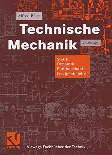 9783834801159: Technische Mechanik. Statik - Dynamik - Fluidmechanik - Festigkeitslehre