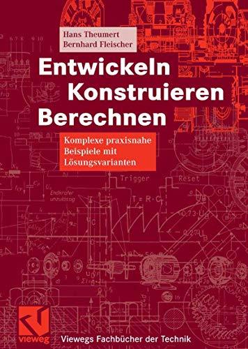 9783834801234: Entwickeln Konstruieren Berechnen (German Edition)