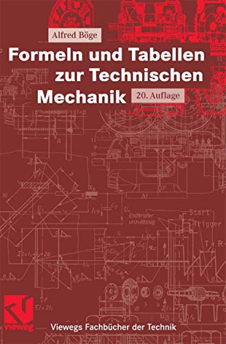 9783834801302: Formeln und Tabellen zur Technischen Mechanik