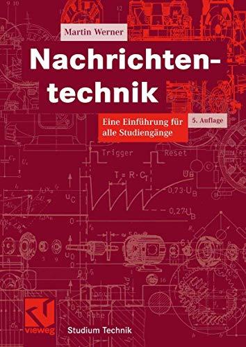 9783834801326: Nachrichtentechnik: Eine Einführung für alle Studiengänge