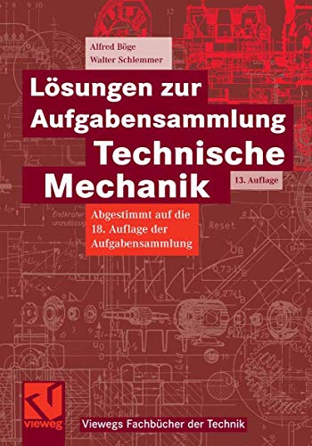 9783834801517: Lösungen zur Aufgabensammlung Technische Mechanik (Viewegs Fachbücher der Technik)