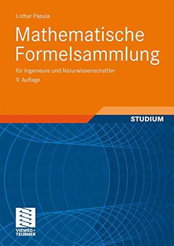 9783834801562: Mathematische Formelsammlung für Ingenieure und Naturwissenschaftler
