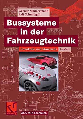9783834801661: Bussysteme in der Fahrzeugtechnik. Protokolle und Standards