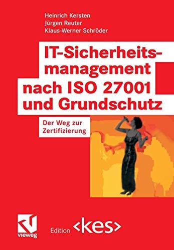 9783834801784: IT-Sicherheitsmanagement nach ISO 27001 und Grundschutz