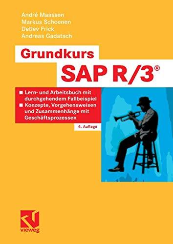 9783834801821: Grundkurs SAP R/3®: Lern- und Arbeitsbuch mit durchgehendem Fallbeispiel - Konzepte, Vorgehensweisen und Zusammenhänge mit Geschäftsprozessen