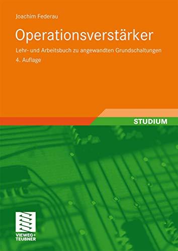 9783834801838: Operationsverstärker: Lehr- und Arbeitsbuch zu angewandten Grundschaltungen