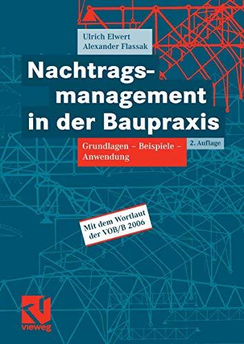 9783834801937: Nachtragsmanagement in der Baupraxis: Grundlagen -  Beispiele - Anwendung