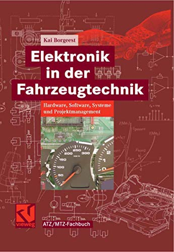 9783834802071: Elektronik in der Fahrzeugtechnik: Hardware, Software, Systeme und Projektmanagement