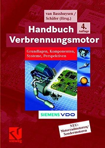 9783834802279: Handbuch Verbrennungsmotor: Grundlagen, Komponenten, Systeme, Perspektiven