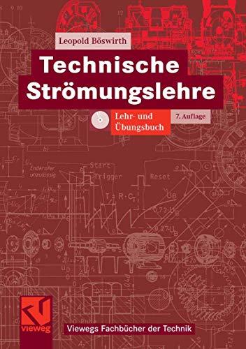 9783834802729: Technische Strömungslehre: Lehr- und Ãœbungsbuch